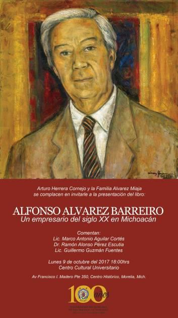 Invitación a la presentación del Libro 'Alfonso Alvarez Barreiro, Un Empresario del Siglo XX en Michoacán'